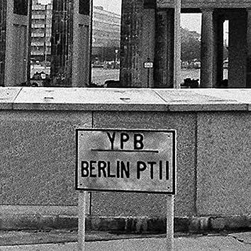 Berlin, Pt. II