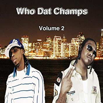 Who Dat Champs Vol. 2