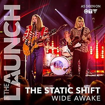 Wide Awake (THE LAUNCH)