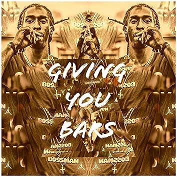 Giving You Bars
