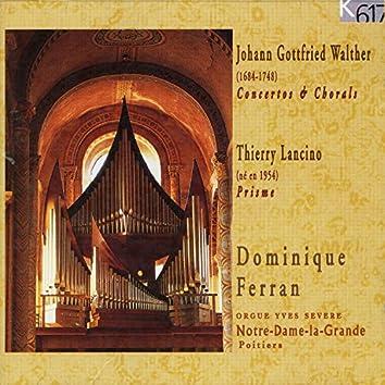 Johann Gottfried Walther: Concertos & Chorals