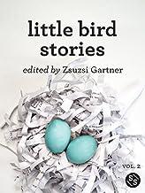 Little Bird Stories Volume II