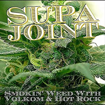 Smokin' Weed with Volkom & Hot Rock