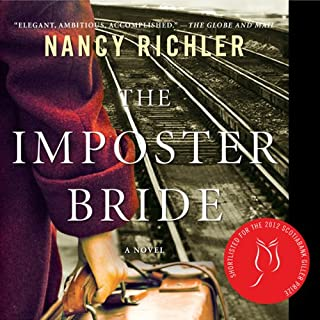 The Imposter Bride                   Written by:                                                                                                                                 Nancy Richler                               Narrated by:                                                                                                                                 Cathy Laskey                      Length: 9 hrs and 32 mins     1 rating     Overall 4.0