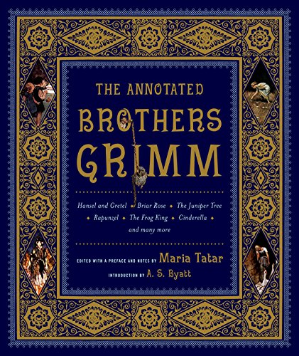 The Annotated Brothers Grimm, Hardcover