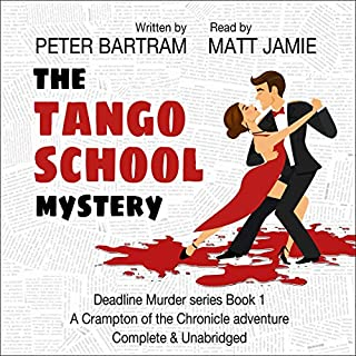 The Tango School Mystery: A Crampton of the Chronicle Adventure cover art