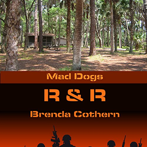 R & R     Mad Dogs, Book 4              By:                                                                                                                                 Brenda Cothern                               Narrated by:                                                                                                                                 Michael Vasicek                      Length: 4 hrs and 52 mins     11 ratings     Overall 4.0
