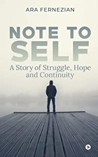 Note to Self: A story of struggle, hope and continuity