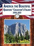 America the Beautiful Quarters Collector's Folder 2010-2021