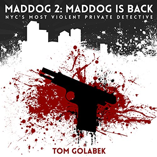 Maddog Is Back! audiobook cover art