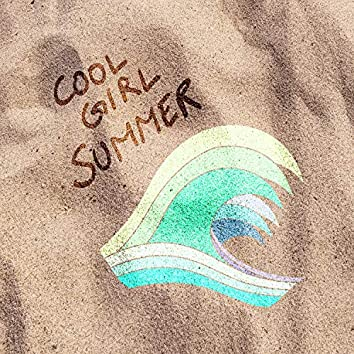 Cool Girl Summer (feat. Astrina)