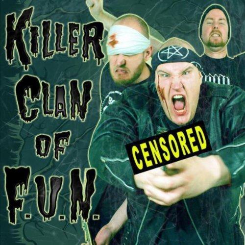 Killer Clan of F.U.N.