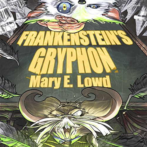 Frankenstein's Gryphon audiobook cover art