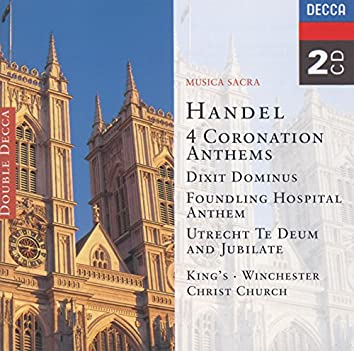 Handel: 4 Coronation Anthems/Dixit Dominus etc.