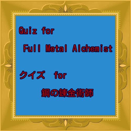 Quiz for Full Metal Alchemist