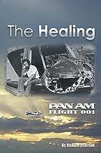 The Healing: Pan American Flight 001