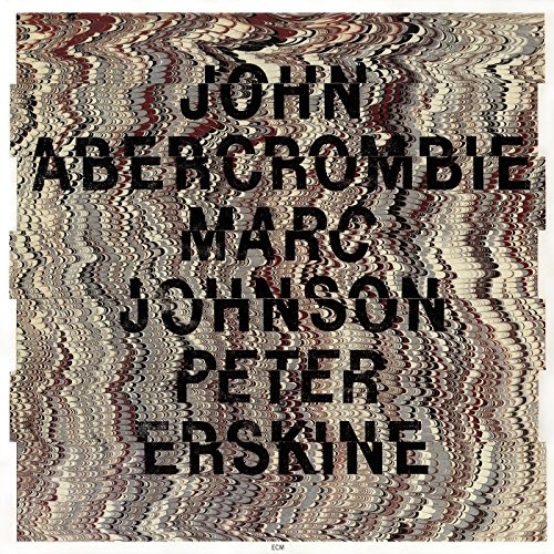 John Abercrombie, Marc Johnson & Peter Erskine - John Abercrombie, Marc Johnson & Peter Erskine