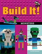 Build It! Monsters: Make Supercool Models with Your Favorite LEGO® Parts (Brick Books)