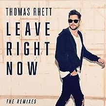 Best thomas rhett leave right now remix Reviews