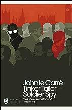 Tinker Tailor Soldier Spy (Penguin Modern Classics)