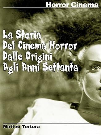 Il Cinema Horror dalle origini agli anni 70