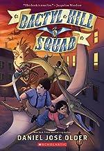 Dactyl Hill Squad (Dactyl Hill Squad #1) (1)