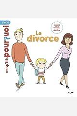 Le divorce (Mes p'tits pourquoi) Format Kindle