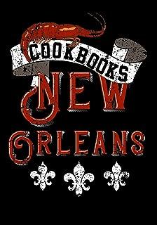 Cookbooks New Orleans: Blank Recipe Cookbook Journal V2