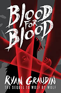 Wolf by Wolf: Blood for Blood: Book 2