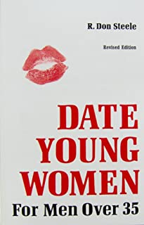DATE YOUNG WOMEN Updated for 21st Century