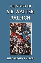 The Story من السير Walter raleigh (البارحة Classics) (سلسلة Heroes الأطفال)