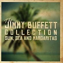 The Jimmy Buffett Collection - Sun Sea & Margaritas