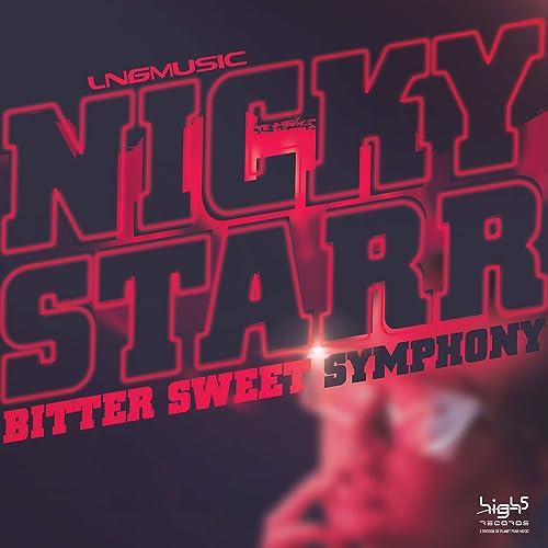 Nicky Starr - Bitter Sweet Symphony