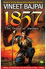 1857: The Sword of Mastaan Kindle Edition