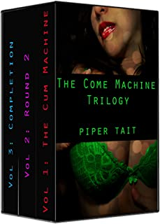The Come Machine: Trilogy