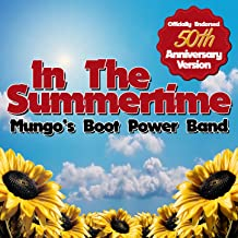 In the Summertime (Officially Endorsed 50th Anniversary Version)