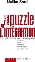 Le Puzzle de l'intégration : Les pièces qui vous manquent (Essais)