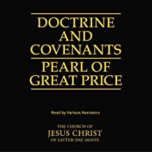The Doctrine and Covenants and the Pearl of Great Price