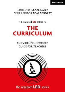 The researchED Guide to The Curriculum: An evidence-informed guide for teachers