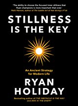 Stillness is the Key: An Ancient Strategy for Modern Life (English Edition)
