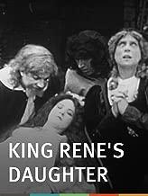 Best king rene's daughter Reviews