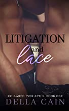 Litigation and Lace (Collared Ever After Book 1)