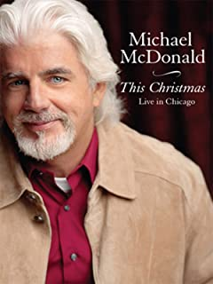 Michael McDonald - This Christmas: Live in Chicago