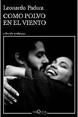 Como polvo en el viento (Andanzas) (Spanish Edition) Format Kindle