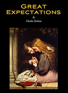 Great Expectations: Charles Dickens (Charles Dickens Autobiography Social criticism) [Annotated]