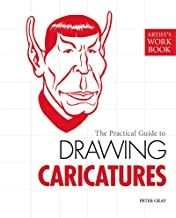 The Practical Guide to Drawing Caricatures (Artist's Workbooks)