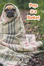 Pugs in a Blanket: Doggo Journal with Pug in the Woods