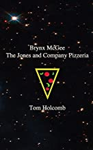 The Jones and Company Pizzeria (Brynx McGee and The Pyramids of Power)