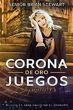 Corona De Oro : Juegos Espanol (Spanish Edition)