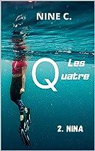 LES QUATRE: 2. NINA (French Edition)